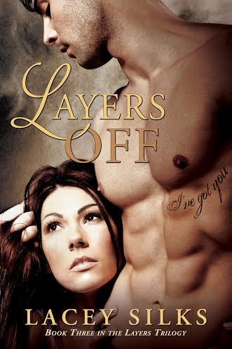 Layers Off, the third book in the Layers Trilogy will be available March 31, 2014