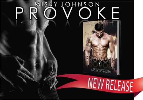 PROVOKE by Missy Johnson is now LIVE!